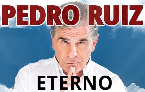 Entradas para Pedro Ruíz, 'Eterno'