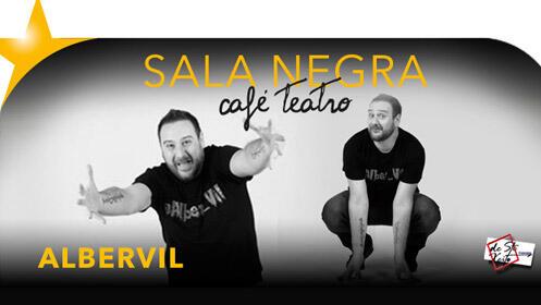 'Albervil Moderneces' monólogos de humor en Sala Negra Café Teatro