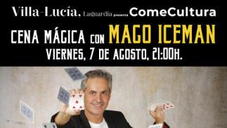Cena Mágica en Villa-Lucía con MAGO ICEMAN