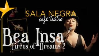 'Circus of dreams' cabaret cómico en Sala Negra Café Teatro