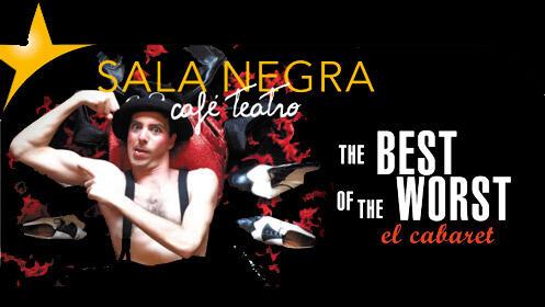 'The best of worst' teatro canalla en Sala Negra Café Teatro
