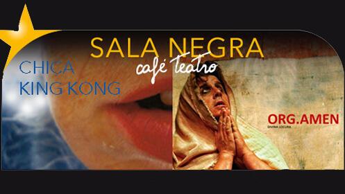 Org Amen + Chica King Kong en la Sala Negra Café Teatro