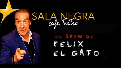 'El show de Félix el Gato' teatro canalla en Sala Negra Café Teatro