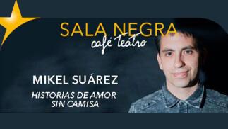 'Historias de amor sin camisa' narración oral en Sala Negra Café Teatro