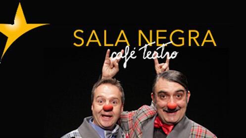 'Gilipollas sin fronteras' teatro canalla en Sala Negra Café Teatro