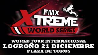 21 de diciembre, XTREME WORLD SERIES FMX en Logroño