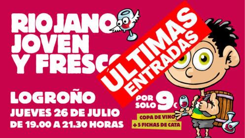 ¡¡¡ÚLTIMAS ENTRADAS!!! El 26 de julio, Riojano, joven y fresco en Logroño